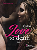 Love to death: Tome 1