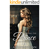 Dating the Prince: Clean Contemporary Royal Romance (Royal Secrets Book 4) (English Edition)