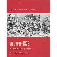 Zulu War 1879 (Praeger Illustrated Military History)