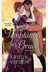 The Temptation of Grace (Gentlemen of Temptation Book 3) Kindle Edition