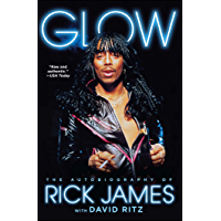 Glow: The Autobiography of Rick James book cover