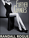 Further Changes: Realization of his Inner Feminine Nature (To Attend Upon a Witch Book 2)