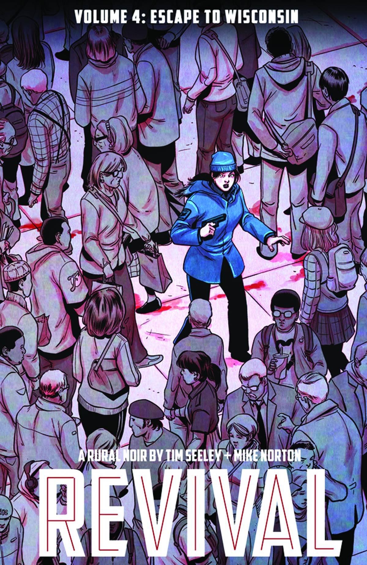 Revival Volume 4: Escape to Wisconsin (Revival (Image Comics))