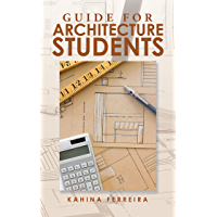 Guide for Architecture Students (English Edition)