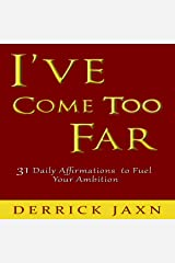I've Come Too Far Audible Audiobook