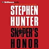 Sniper's Honor: Bob Lee Swagger, Book 9