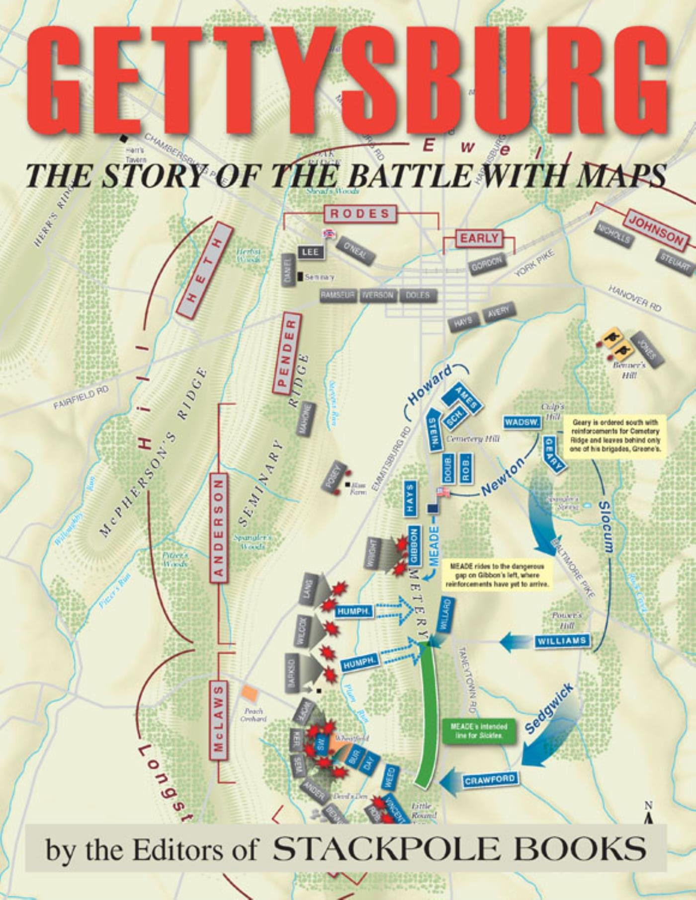 Gettysburg  The Story Of The Battle With Maps  English Edition