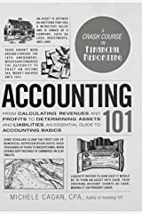 Accounting 101: From Calculating Revenues and Profits to Determining Assets and Liabilities, an Essential Guide to Accounting Basics (Adams 101) Hardcover