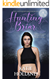 Hunting Briar (The Coven Queen Series Book 1)