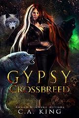 Gypsy Crossbreed Kindle Edition