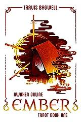 Awaken Online: Ember (Tarot #1) Kindle Edition