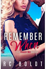 Remember When (Teach Me Book 3) Kindle Edition