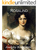 Rosalind: A Regency Romance (The Four Sisters Series Book 1) (English Edition)