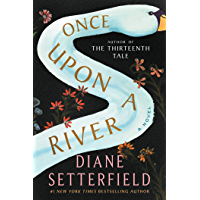 Once Upon a River: A Novel (English Edition)