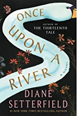 Once Upon a River: A Novel Hardcover