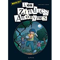 Les Zindics Anonymes - tome 1 - Mission 1