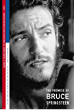 It Ain't No Sin to Be Glad You're Alive: The Promise of Bruce Springsteen