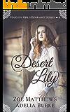 Desert Lily (Harvey Girls Romance Series, Book 4): A Sweet Western Historical Romance