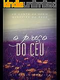 O preço do céu: Um conto de Guardião do Medo (Portuguese Edition)