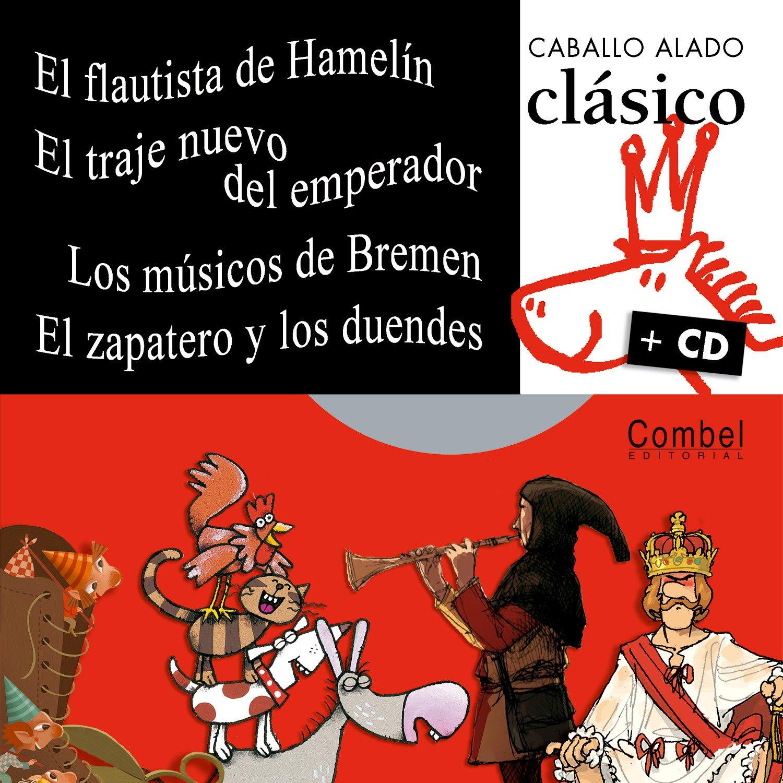 El flautista de Hamelín, Los músicos de Bremen, El traje ...