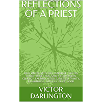 REFLECTIONS OF A PRIEST