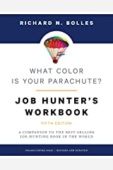 What Color Is Your Parachute? Job-Hunter's Workbook, Fifth Edition: A Companion to the Best-selling Job-Hunting Book in the World Paperback