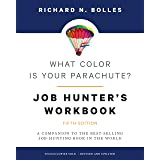 What Color Is Your Parachute? Job-Hunter's Workbook, Fifth Edition: A Companion to the Best-selling Job-Hunting Book in the W