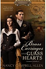 Brass Carriages and Glass Hearts (Proper Romance) Kindle Edition