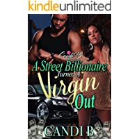 A Street Billionaire Turned A Virgin Out