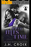 Easy This Time: A Boudreaux Universe Novel