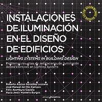 Instalaciones de iluminación en el diseño de edificios: Problemas resueltos de instalaciones de iluminación…