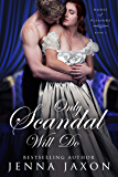 Only Scandal Will Do (House of Pleasure Book 1)