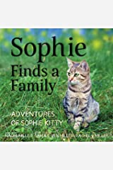 Sophie Finds a Family (Adventures of Sophie Kitty) Paperback