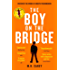 The Boy on the Bridge: Discover the word-of-mouth phenomenon (The Girl With All the Gifts series)
