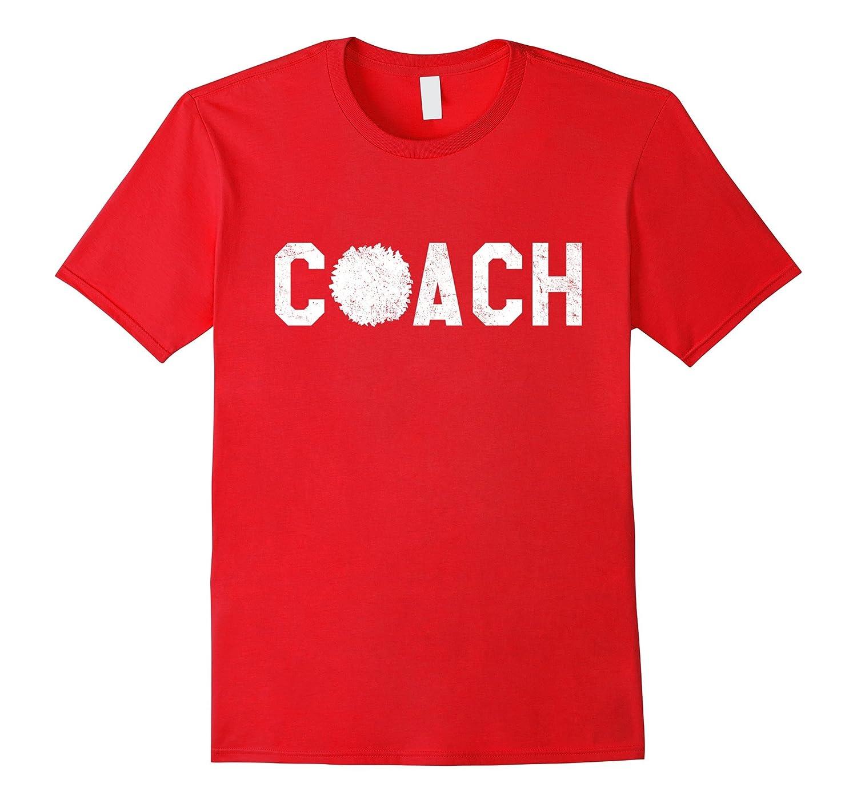 Cheer Coach Shirt - Cheerleading Coach T-shirt-T-Shirt