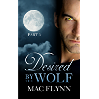 Desired By the Wolf: Part 3 (BBW Werewolf Shifter Romance) (English Edition)