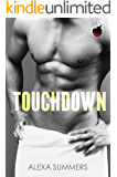 Touchdown: A Steamy Football Romance: The Big Apple Series Book 1