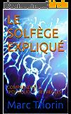 """LE SOLFÈGE EXPLIQUÉ: COMPRENDRE LE """"POURQUOI ?"""" DES RÈGLES"""