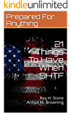 21 Things To Have When SHTF