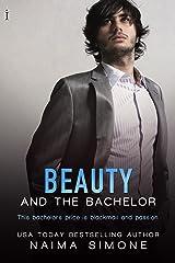 Beauty and the Bachelor (Bachelor Auction Book 1) Kindle Edition