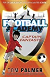 Football Academy. Capitan Fantastic