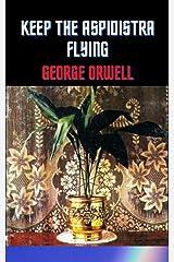 Keep the Aspidistra Flying Kindle Edition