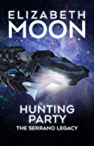 Hunting Party (Serrano Legacy Book 1)