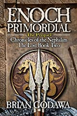 Enoch Primordial (Chronicles of the Nephilim) (Volume 2) Paperback