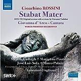 Rossini: Stabat Mater (1832 Version) & Giovanna d'Arco