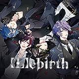 【Amazon.co.jp限定】【L】ebirth(初回生産限定盤)(「さくけん歌ってみたCD」付き(・sakuya。ソロ歌唱ボカロ曲歌ってみた、・Kentyソロ歌唱ボカロ曲歌ってみた)付)