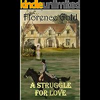 A Struggle for Love: A Pride and Prejudice Variation