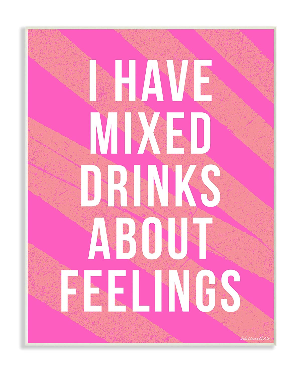 Stupell Home D/écor lulusimonSTUDIO I Have Mixed Drinks About Feelings Humor Typography Oversized Stretched Canvas Wall Art 24 x 1.5 x 30 Proudly Made in USA