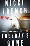 Tuesday's Gone: A Frieda Klein Mystery (Freida Klein Book 2)