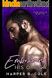 Embracing His Omega (Cafe Om Love Book 1)